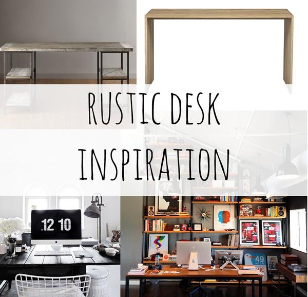 rustic desk inspiration